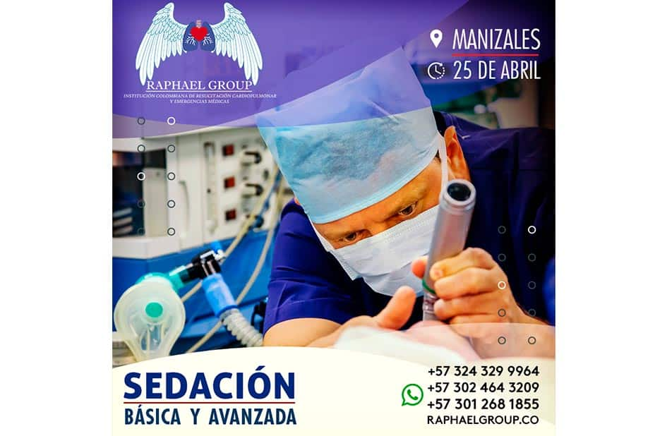 Curso de Sedación Básica y Avanzada en la ciudad de Manizales el 25 de Abril del 2021